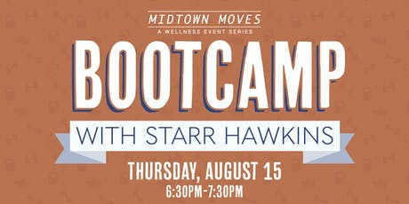 Midtown Moves: Bootcamp with Starr Hawkins tickets