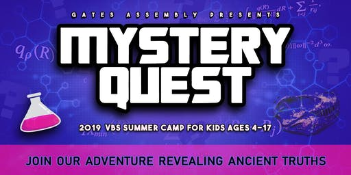 VBS Kids Camp- Mystery Quest Vacation Bible School at Gates Assembly of God