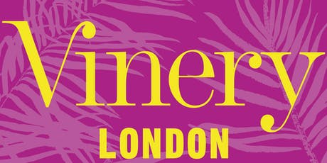 Vinery London - 2019 tickets