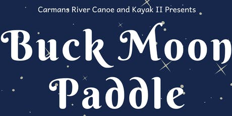 Buck Moon Paddle tickets