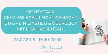 Money Talk: Geld anlegen leicht gemacht: ETFs - Ein Einstieg & Überblick Tickets