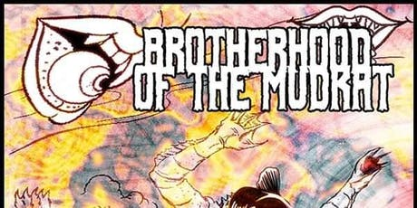 Brotherhood of the Mudkat tickets