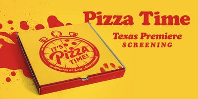 PIZZA TIME - Premiere Screening