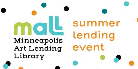 Minneapolis Art Lending Library's Summer Lending Event tickets