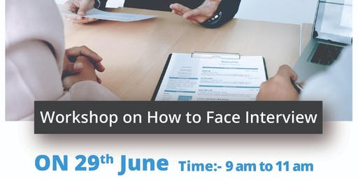 Workshop on How to Face Interview
