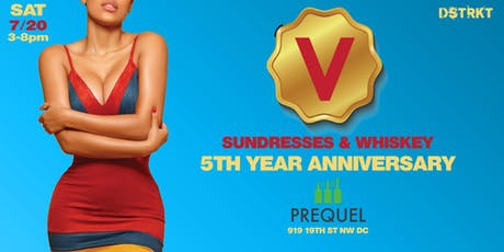 Sundresses & Whiskey 5 Year Anniversary tickets