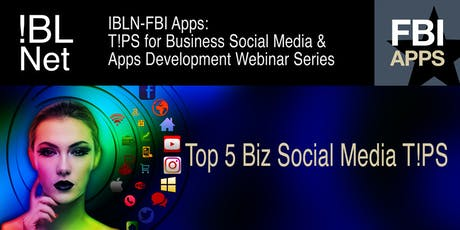 T!PS for Business Social Media and Apps Development Series tickets