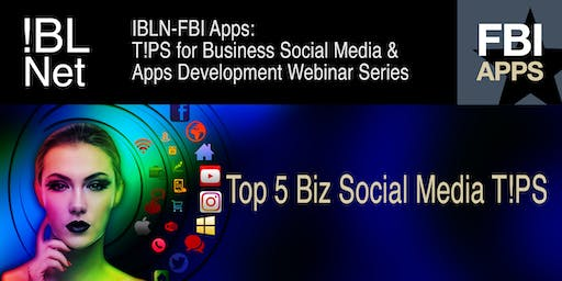 T!PS for Business Social Media and Apps Development Series