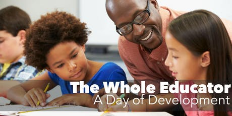 The Whole Educator: A Day of Development tickets