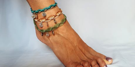 Macrame jewellery:  anklets and bracelets Tickets
