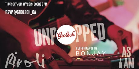 Grolsch Unpopped at The Rivoli featuring BONJAY tickets