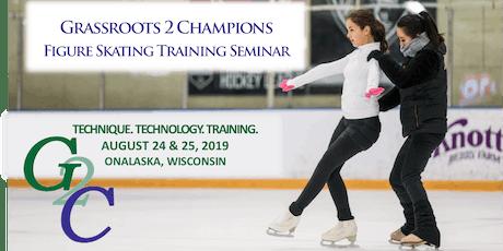 Grassroots 2 Champions Figure Skating Seminar tickets