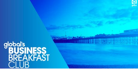 Global's Business Breakfast Club - October tickets