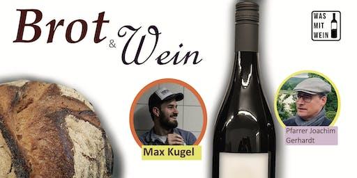 Weinseminar: Brot und Wein - das Sommer-Highlight mit Max Kugel