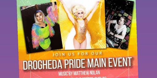 Saturday Main Show @ DROGHEDA LGBTQ PRIDE
