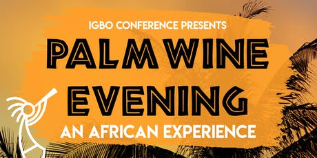 Palm Wine Evening : An African Experience tickets