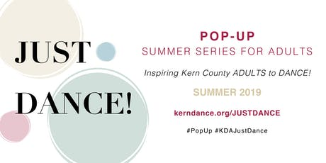 Just Dance: Pop Up Summer Series for Adults tickets