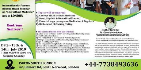 """Holistic Health Seminar on """"Life without Medicine""""  tickets"""