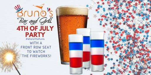 4th of July Party at Bruno's Bar and Grill 2019