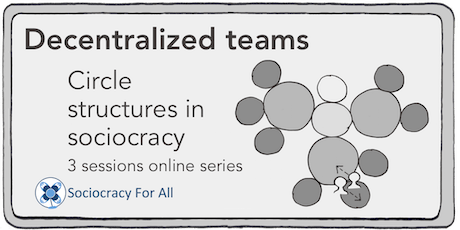 Decentralized teams. Circle structures in sociocracy (level 2) tickets