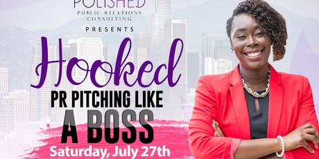 HOOKED: PR Pitching Like a Boss! tickets