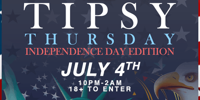 Tipsy Thursday: Independence Day Edition