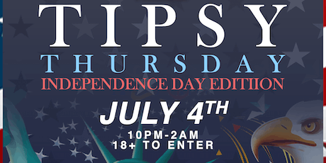 Tipsy Thursday: Independence Day Edition tickets