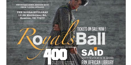 ROYALS BALL: Commemorating the 400 Years of African  American Journey tickets