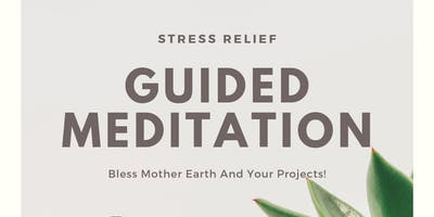 Guided Meditation To Bless Mother Earth and Your Projects (Fridays)