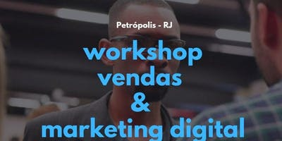 WORKSHOP - Vendas & Marketing Digital