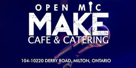 MAKE CAFE OPEN MIC JUNE 28TH tickets