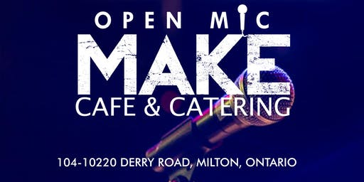MAKE CAFE OPEN MIC JUNE 28TH