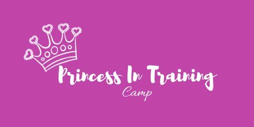 Princess In Training Camp
