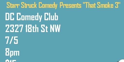 That Smoke 3 Comedy Show