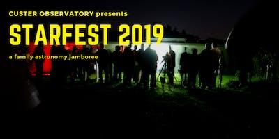 STARFEST 2019 @ Custer Observatory