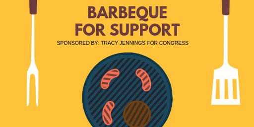 Tracy Jennings for Congress Barbeque