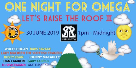 One Night for Omega Let's Raise the Roof II tickets