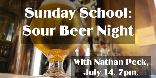 Sunday School: Sour Beer Night with Nathan Peck