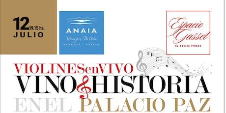 Vino + Historia en el Palacio Paz, especial violines. Una experiencia de Alta Gama entradas