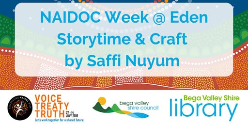 Naidoc week storytime and craft @ Eden Library