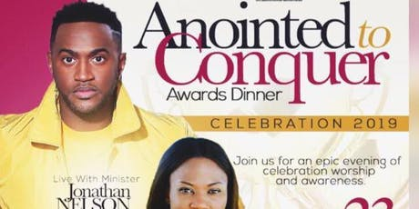 Jonathen Nelson Anointed to Conquer Awards Dinner Celebration tickets