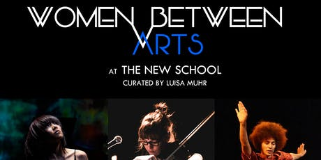 Women Between Arts | The New School | OE / Maccabee / Chi tickets