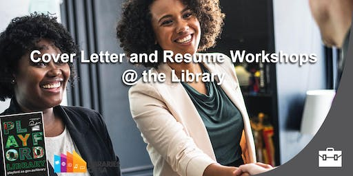 Cover Letter and Resume workshop @ the Library
