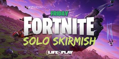 Solo Skirmish: Fortnite Battle Royale Bi-Weekly tickets