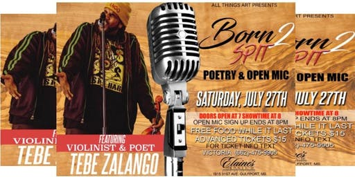 BORN 2 SPIT POETRY & OPEN MIC