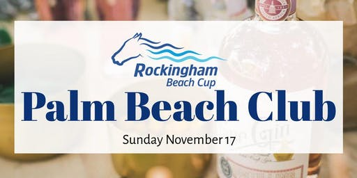 Rockingham Beach Cup - Palm Beach Club