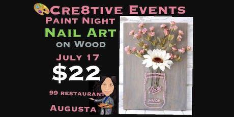 $22 Nail Art Nite @ 99 Restaurant Augusta tickets
