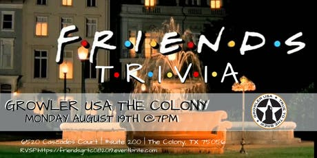 Friends Trivia at Growler USA The Colony tickets