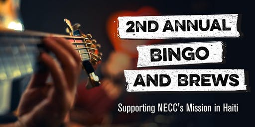 2nd Annual Bingo & Brews: Supporting NECC's Mission in Haiti