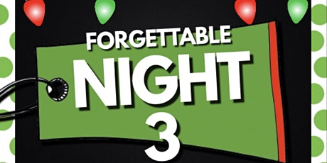 Forgettable Night 3 tickets